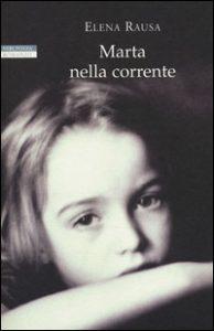 copertina del libro di Marta nella corrente di Elena Rausa