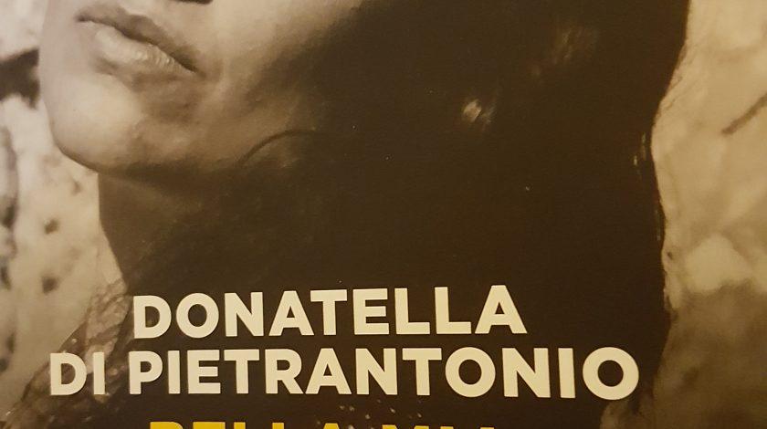 copertina del romanzo Bella Mia di Donatella Di Pietrantonio